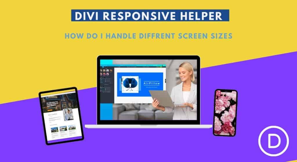 Divi responsive helper